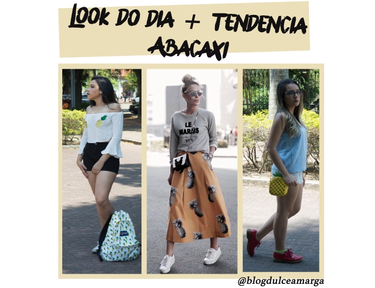 Look abacaxi